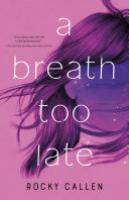 Cover image for A Breath Too Late