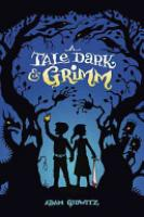Cover image for A Tale Dark and Grimm