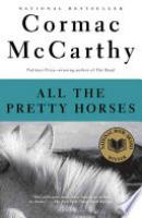 Cover image for All the Pretty Horses
