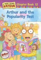 Cover image for Arthur and the Popularity Test