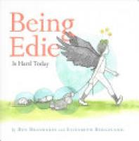 Cover image for Being Edie Is Hard Today