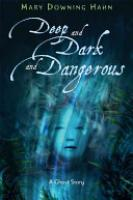 Cover image for Deep and Dark and Dangerous