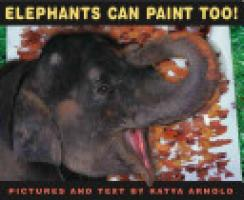 Cover image for Elephants Can Paint Too!