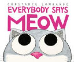 Cover image for Everybody Says Meow