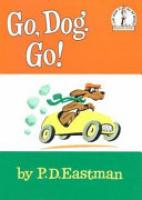 Cover image for Go, Dog, Go!