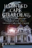 Cover image for Haunted Cape Girardeau