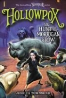 Cover image for Hollowpox: The Hunt for Morrigan Crow