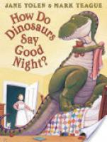 Cover image for How Do Dinosaurs Say Good Night?