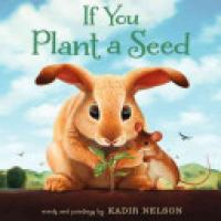 Cover image for If You Plant a Seed
