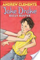 Cover image for Jake Drake, Bully Buster