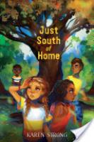 Cover image for Just South of Home