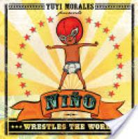 Cover image for Niño Wrestles the World