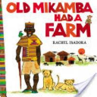 Cover image for Old Mikamba Had a Farm