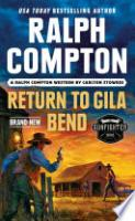 Cover image for Ralph Compton Return to Gila Bend