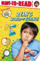 Cover image for Ryan's World of Science