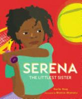 Cover image for Serena: The Littlest Sister