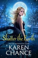 Cover image for Shatter the Earth
