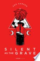 Cover image for Silent as the Grave