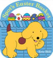 Cover image for Spot's Easter Basket