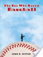 Cover image for The Boy Who Saved Baseball