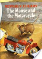 Cover image for The Mouse and the Motorcycle