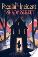 Cover image for The Peculiar Incident on Shady Street
