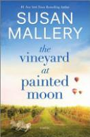 Cover image for The Vineyard at Painted Moon