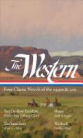 Cover image for The Western: Four Classic Novels of The 1940s & 50s (LOA #331)