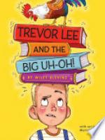 Cover image for Trevor Lee and the Big Uh Oh!