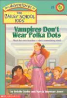 Cover image for Vampires Don't Wear Polka Dots