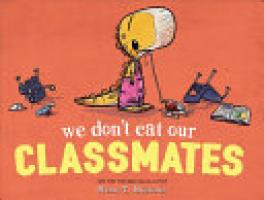 Cover image for We Don't Eat Our Classmates