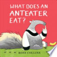 Cover image for What Does an Anteater Eat?