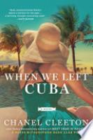 Cover image for When We Left Cuba