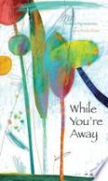 Cover image for While You're Away