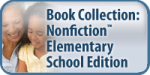 Book Collection: Nonfiction Elementary School Edition