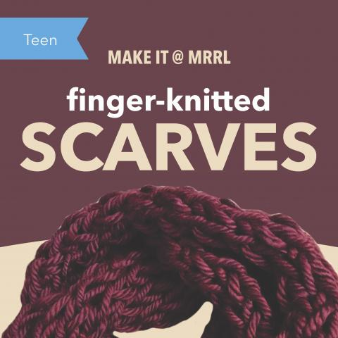 Finger-knitted Scarves