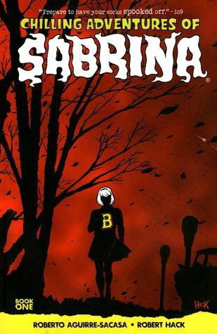 Chilling Adventures of Sabrina, Vol.1: The Crucible