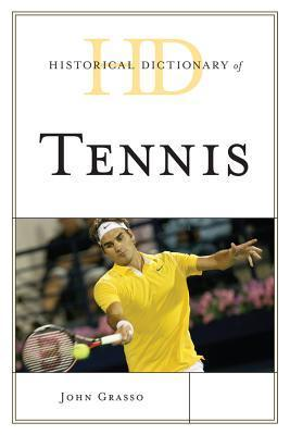 Historical Dictionary of Tennis