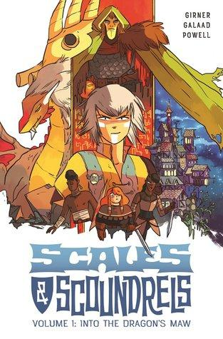 Scales & Scoundrels, Vol. 1: Into The Dragon's Maw