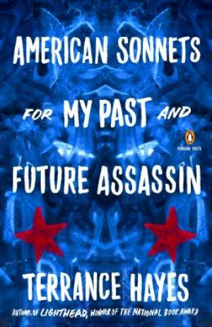 American Sonnets for My Past and Future Assasin: Poems