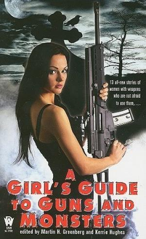 Girl's Guide to Guns and Monsters