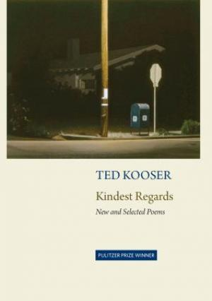 Kindest Regards: New and Selected Poems