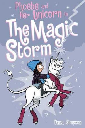 Phoebe and Her Unicorn, Vol. 6: The Magic Storm