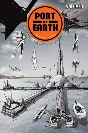 Port of Earth, Vol. 1