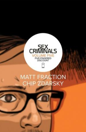 Sex Criminals, Vol. 5, Five Fingered Discount