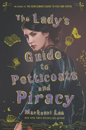 A Lady's Guide to Petticoats and Piracy